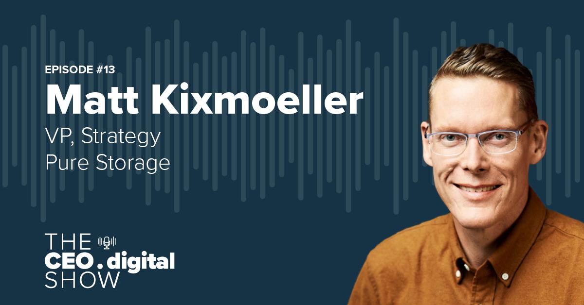 Podcast with Matt Kixmoeller VP Strategy Cloud Native, Pure Storage